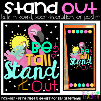 Be Tall and Stand Out Bulletin Board, Door Decor, or Poster