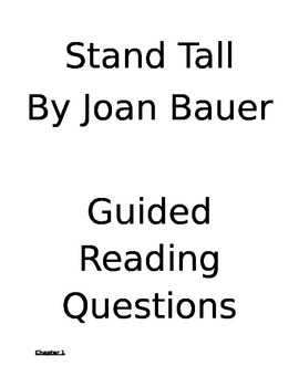 Stand Tall by Joan Bauer- Guided Reading Questions