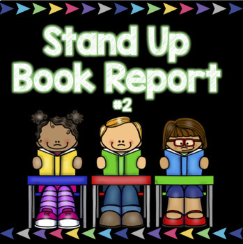 Stand Up Book Report 2