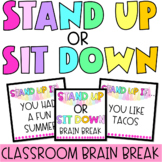Stand Up OR Sit Down BRAIN BREAK   Back To School