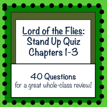 Lord of the Flies (CH 1-3): Stand Up Quiz