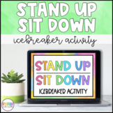 Stand Up Sit Down   Back to School Icebreaker Activity (Distance Learning)