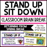 Stand Up Sit Down Brain Break {Returning from Spring Break}