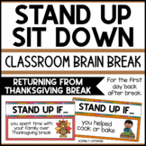 Stand Up Sit Down Brain Break {Returning from Thanksgiving }