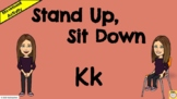 Stand Up, Sit Down - Letter Kk - Initial Letter Sounds