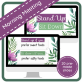 Stand Up / Sit Down Morning Meeting Google Slideshow (Editable)