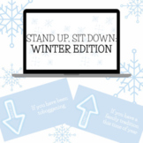 Stand Up, Sit Down: Winter Edition