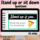 Stand up or sit down questions ice breaker game activity Google Slide PowerPoint
