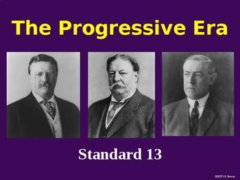 Standard 13 (The Progressive Era) GSE