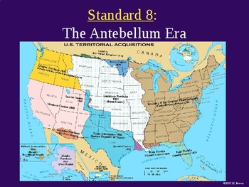 Standard 8 (The Antebellum Era) GSE