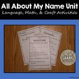 Name Unit: Literacy, Math, and Art Activities