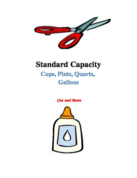 Standard Capacity (Cups, Pints, Quarts, Gallons) - Cut and Paste