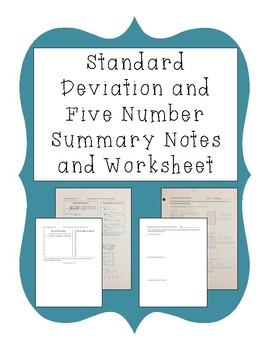Standard Deviation and Five Number Summary Notes and Worksheet