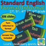 Standard English - Formal and Informal Language - Powerpoi