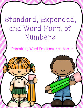 Standard, Expanded, and Word Form of Numbers up to the Hundred Thousands