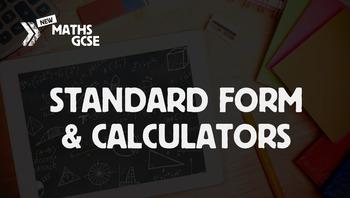 Standard Form & Calculators - Complete Lesson