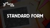 Standard Form - Complete Lesson