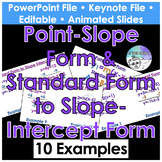 Isolate y Standard Form & Point Slope Form to Slope Interc