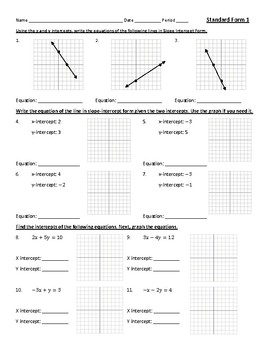 Standard Form of Linear Equations - Graphing, Converting to Slope Intercept