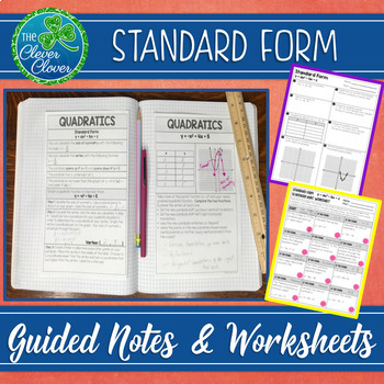 Standard Form of a Quadratic - Notes and Worksheets