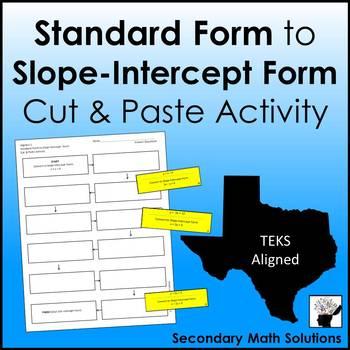 Standard Form to Slope-Intercept Form Activity (Cut & Paste) (A12E)