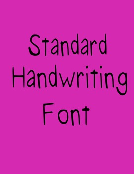 Standard Handwriting Font (Speech Savvy)