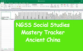 NGSS Standard Mastery Tracker- World History: Ancient China