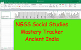 NGSS Standard Mastery Tracker- World History: Ancient India