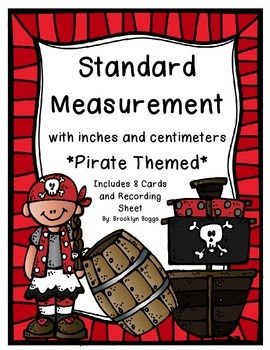 Standard Measurement with Inches and Centimeters - Pirate Theme