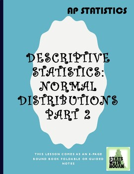 AP Statistics - Normal Distributions Part 2: Standard Normal Distributions