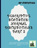 AP Statistics - Normal Distributions Part 2: Standard Norm