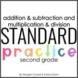 Standard Practice Addition & Subtraction Multiplication &