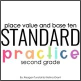 Standard Practice Place Value & Base Ten Second Grade