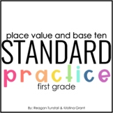Standard Practice Place Value and Base Ten First Grade