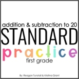Standard Practice Addition and Subtraction First Grade
