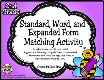 Standard, Word, and  Expanded Form Matching Activity (TEKS 2.2B)