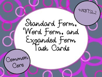 Standard, Word and Expanded Form Task Cards