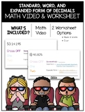 Standard, Word, and Expanded Form of Decimals Math Video and Worksheet