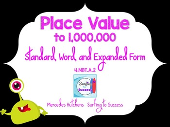 Standard, Word, and Expanded Form to 1,000,000