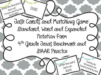 Standard, Word, and Expanded Notation Form Task Cards and