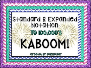 Standard and Expanded Notation KABOOM to 100,000!: TEKS 3.