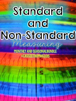 Standard and Non-Standard Measurement {Month & Holiday Edition)