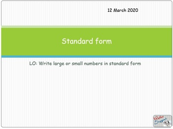 Standard form or Scientific notation