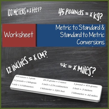 Standard to Metric and Metric to Standard Conversions Worksheet