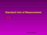 Standard unit of measurement