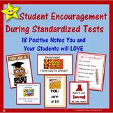 Student Encouragement Notes for Standardized Test Taking Motivation