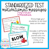 Standardized Test Motivational Messages FREEBIE