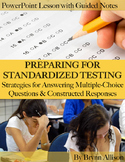 Standardized Test Strategies, Multiple-Choice Questions & Constructed Responses