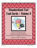 Standardized Test Task Cards - Volume 3