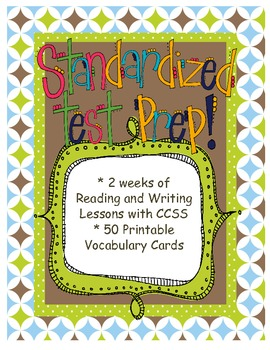 Standardized Test Unit of Study with Vocabulary Study/Task Cards & 19 CCSS!